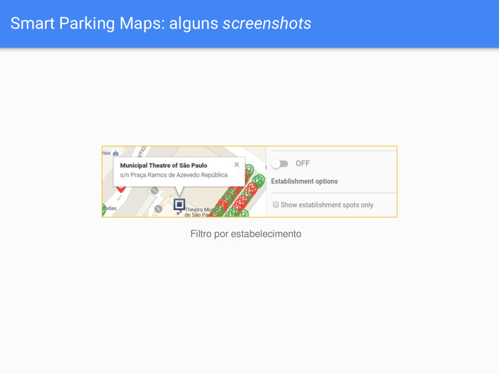 Smart Parking Maps: alguns screenshots Filtro p...