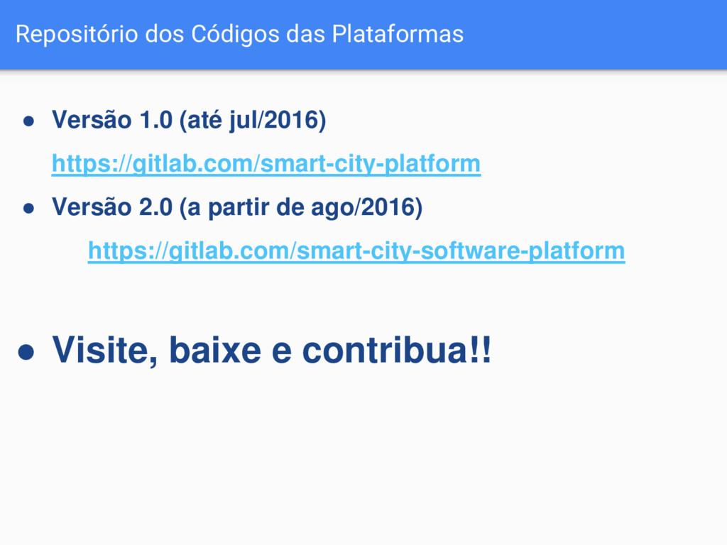 Repositório dos Códigos das Plataformas ● Versã...
