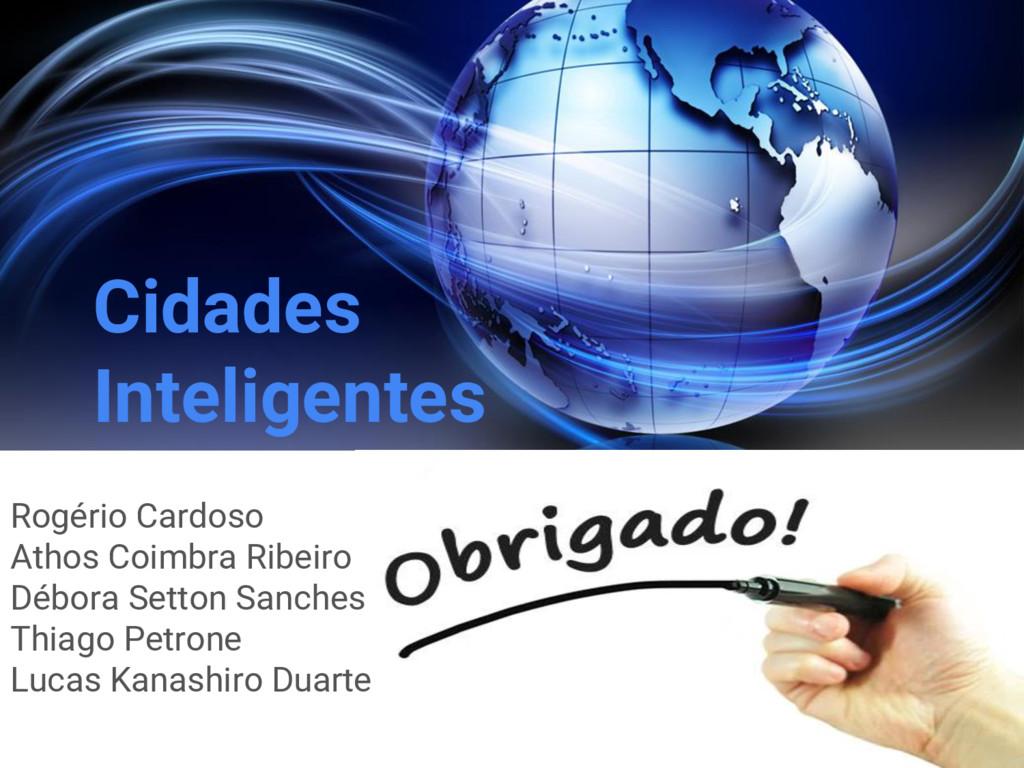 Cidades Inteligentes Rogério Cardoso Athos Coim...