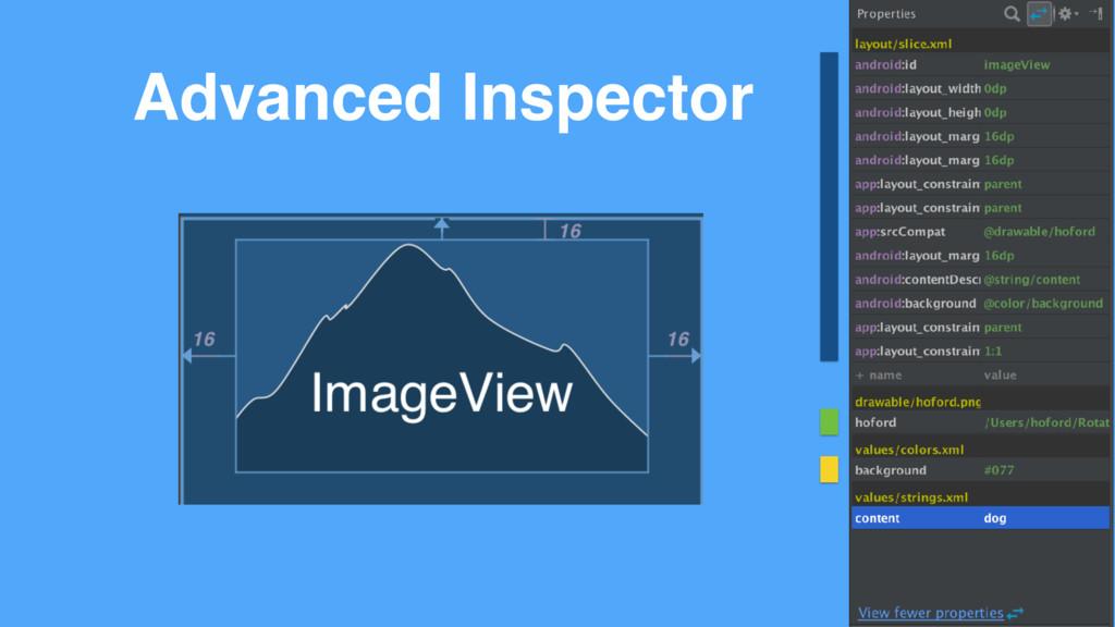 Advanced Inspector
