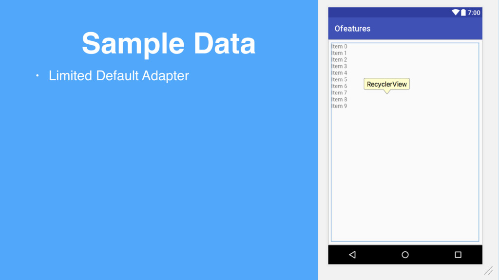 Sample Data • Limited Default Adapter