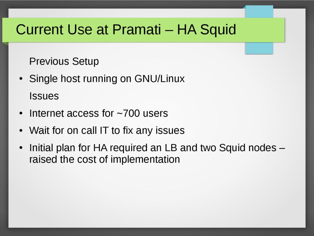 Current Use at Pramati – HA Squid Previous Setu...