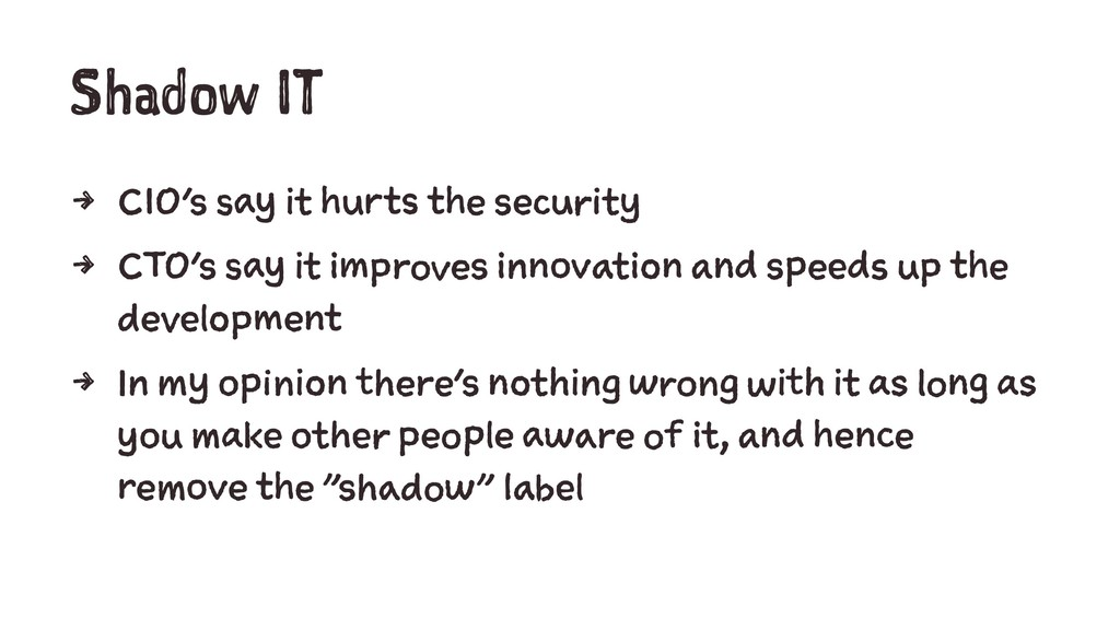 Shadow IT 4 CIO's say it hurts the security 4 C...