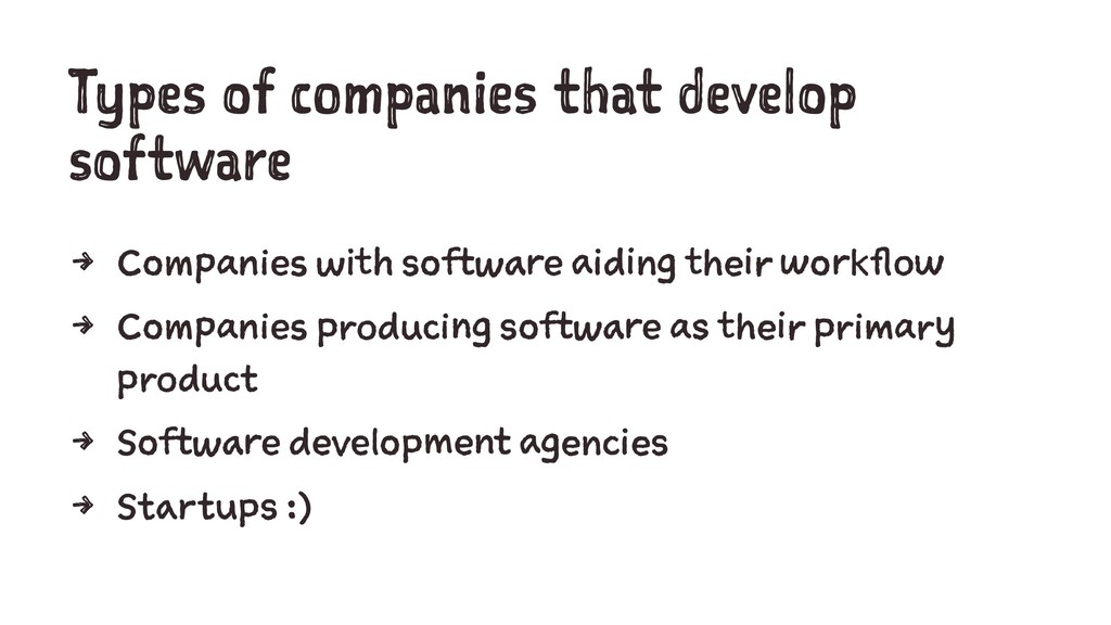 Types of companies that develop software 4 Comp...