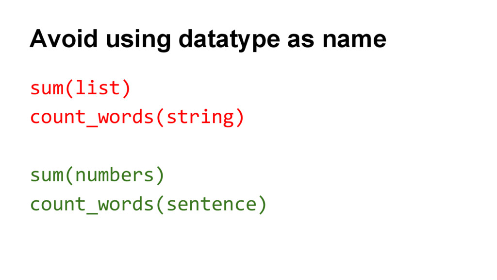 Avoid using datatype as name sum(list) count_wo...