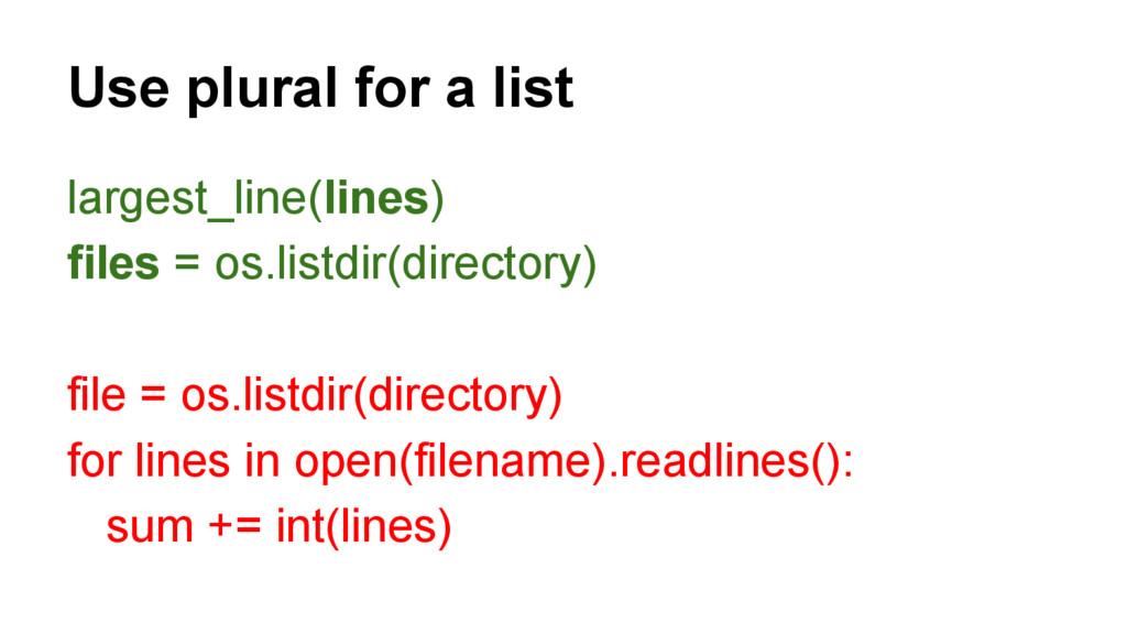 largest_line(lines) files = os.listdir(director...