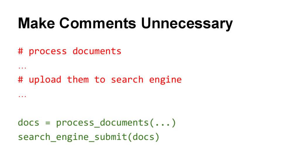 Make Comments Unnecessary # process documents …...