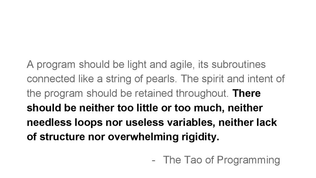 - The Tao of Programming A program should be li...