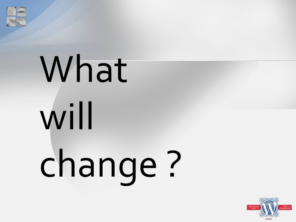 What will change ?