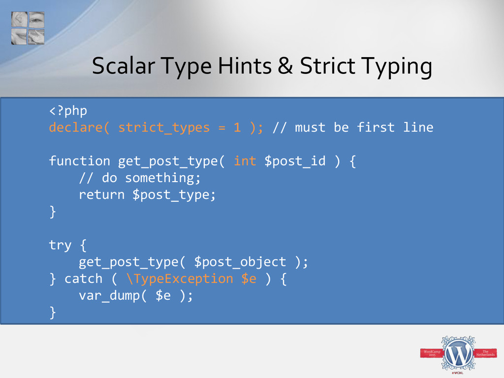 Scalar Type Hints & Strict Typing <?php declare...