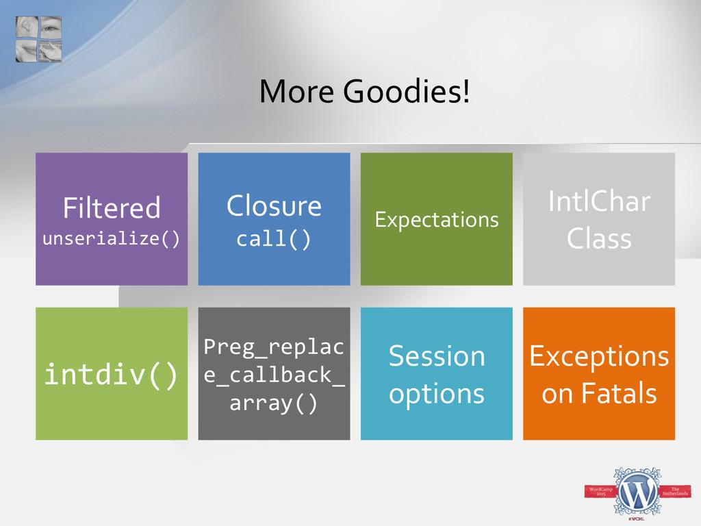 More Goodies! Session options Preg_replac e_cal...