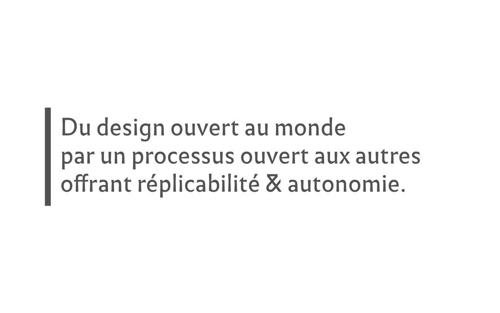 Du design ouvert au monde par un processus ouve...