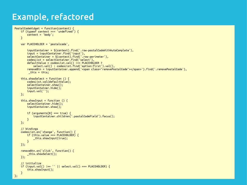 29/32 PostalCodeWidget = function(context) { if...