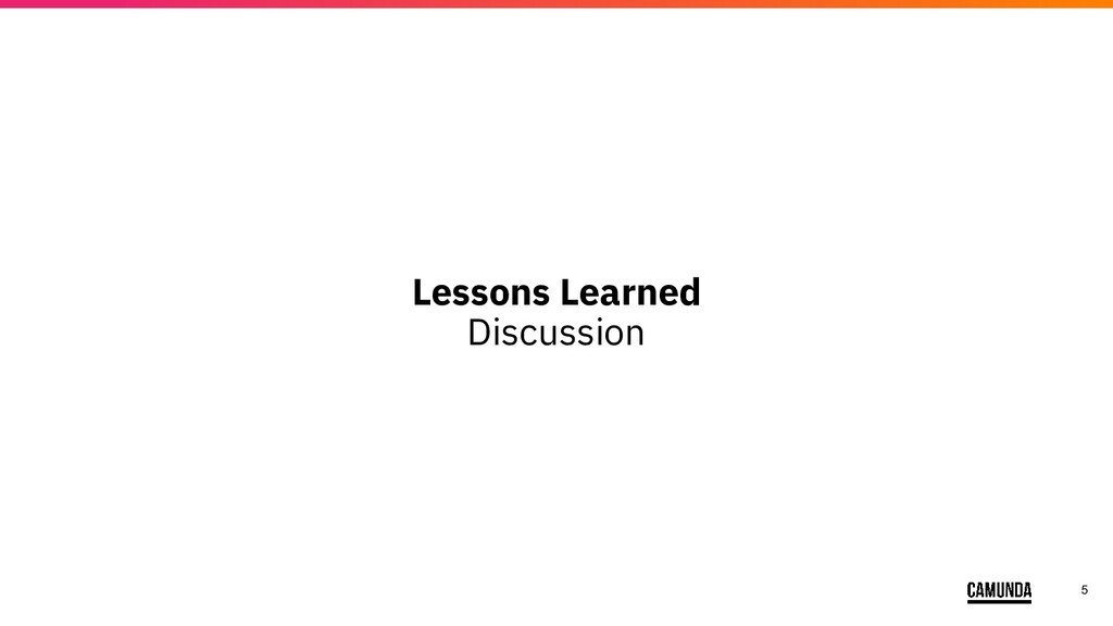 5 Lessons Learned Discussion