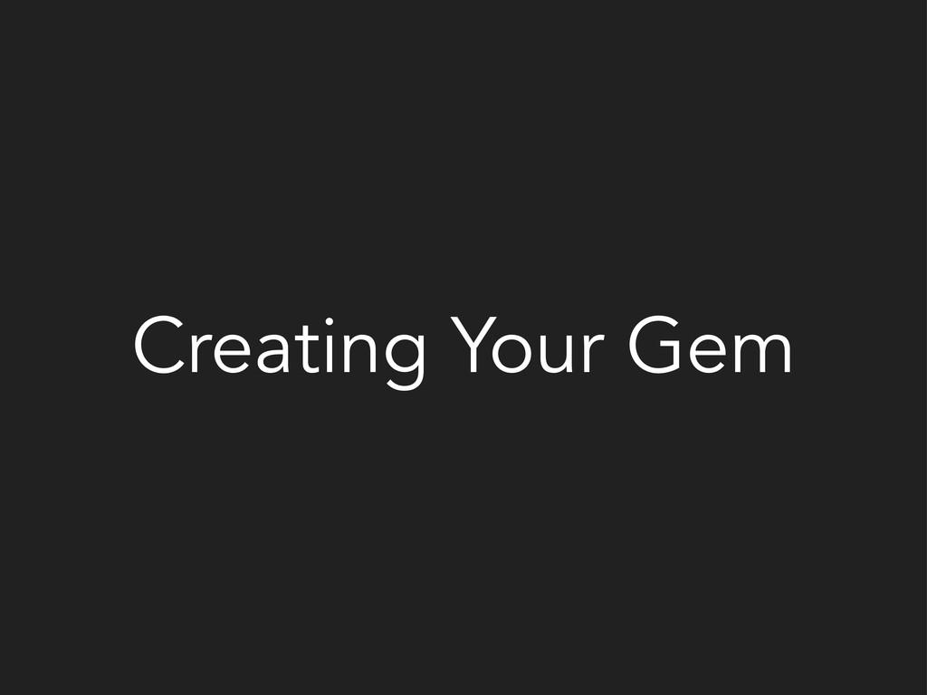 Creating Your Gem
