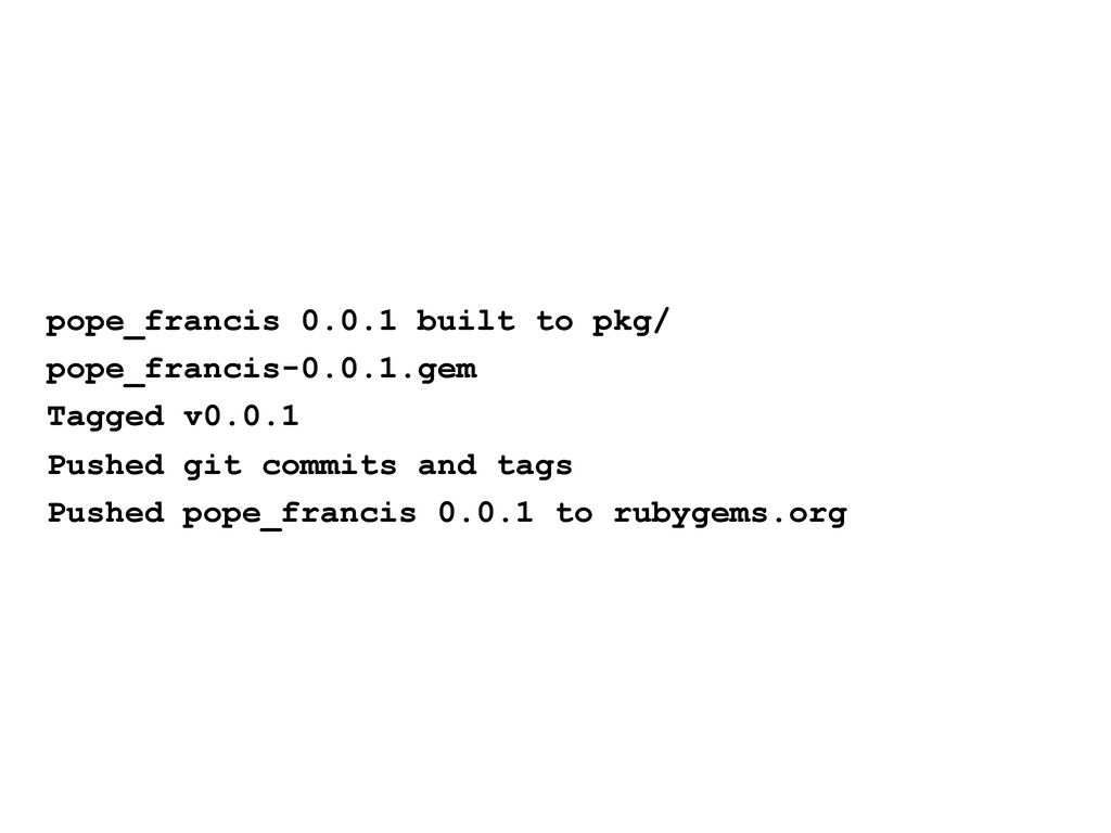 pope_francis 0.0.1 built to pkg/ pope_francis-0...