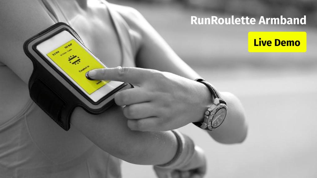 RunRoulette Armband Live Demo