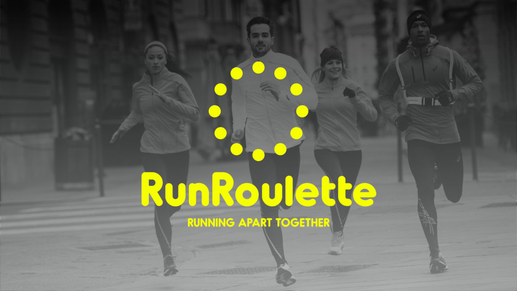 RunRoulette RUNNING APART TOGETHER