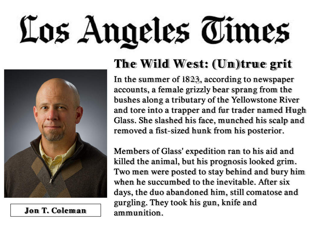 The Wild West: (Un)true grit In the summer of 1...