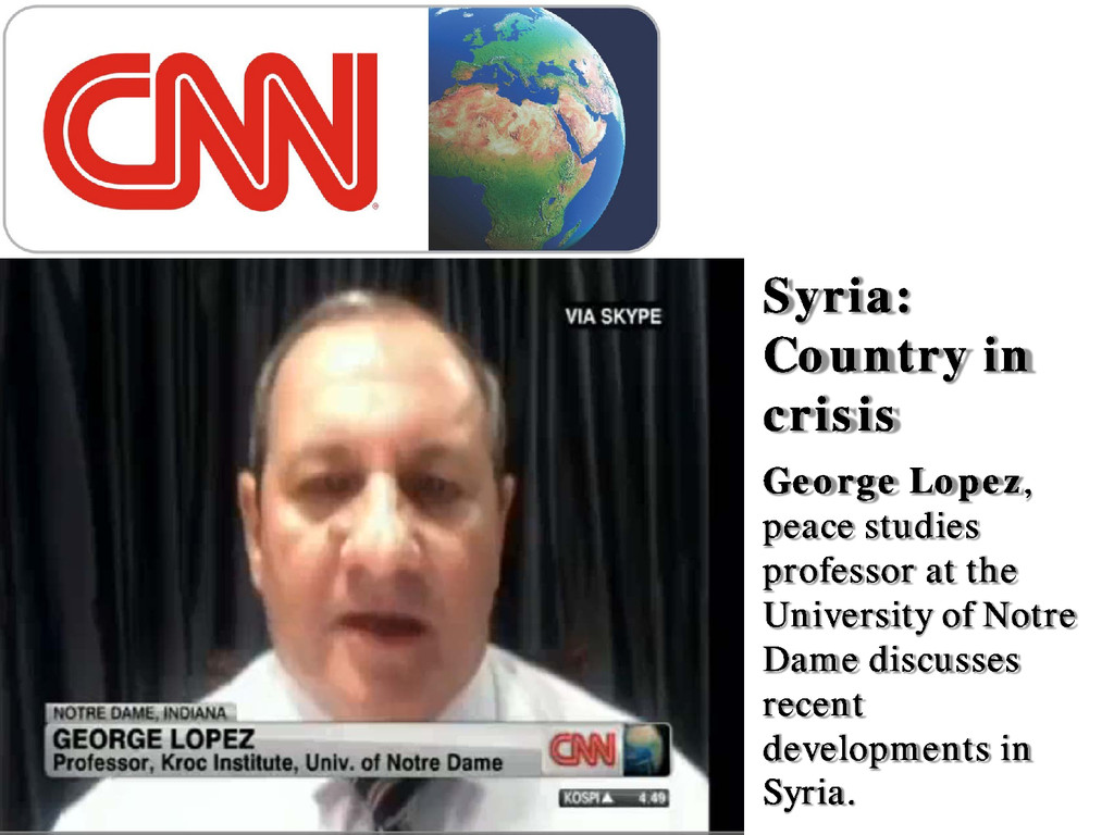 Syria: Country in crisis George Lopez, peace st...