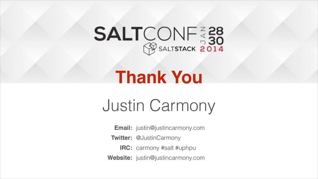 Thank You Justin Carmony Email: justin@justinca...