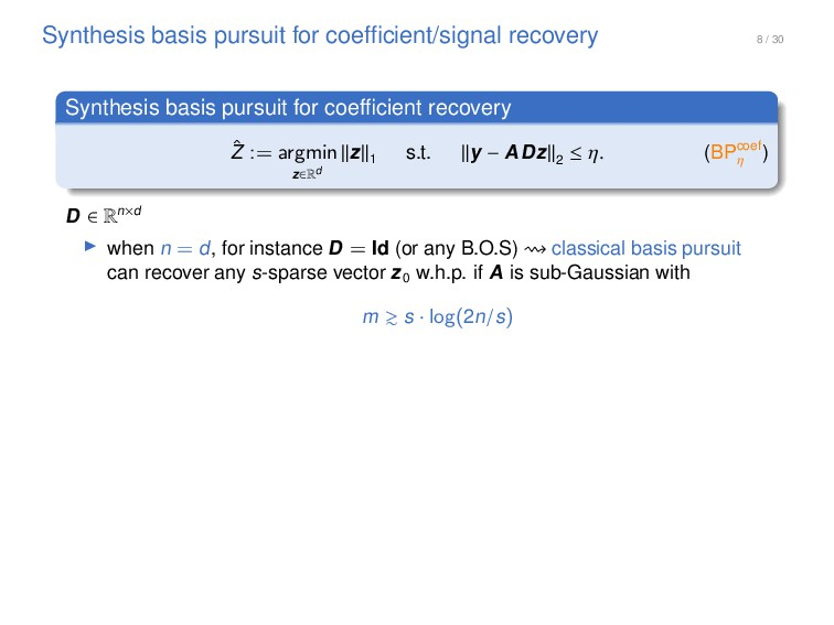 8 / 30 Synthesis basis pursuit for coefficient/s...