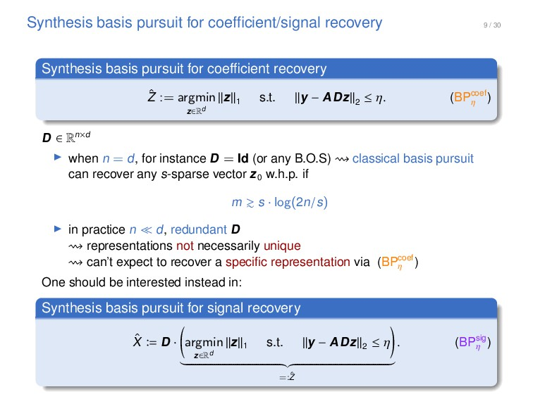 9 / 30 Synthesis basis pursuit for coefficient/s...