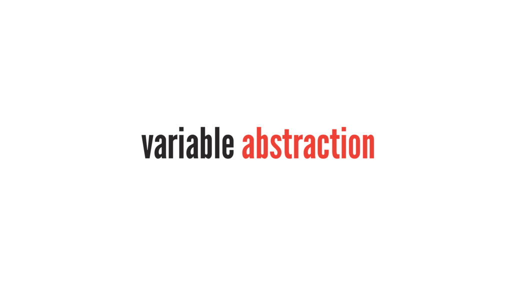 variable abstraction