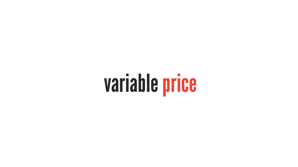 variable price
