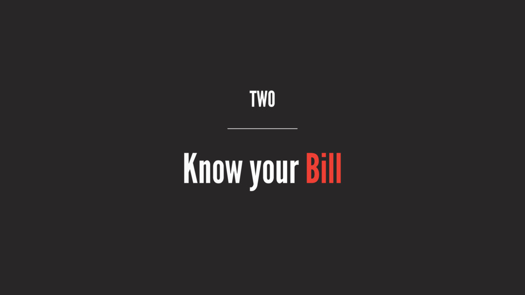 TWO Know your Bill