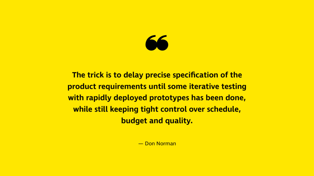 ❝ The trick is to delay precise specification of...