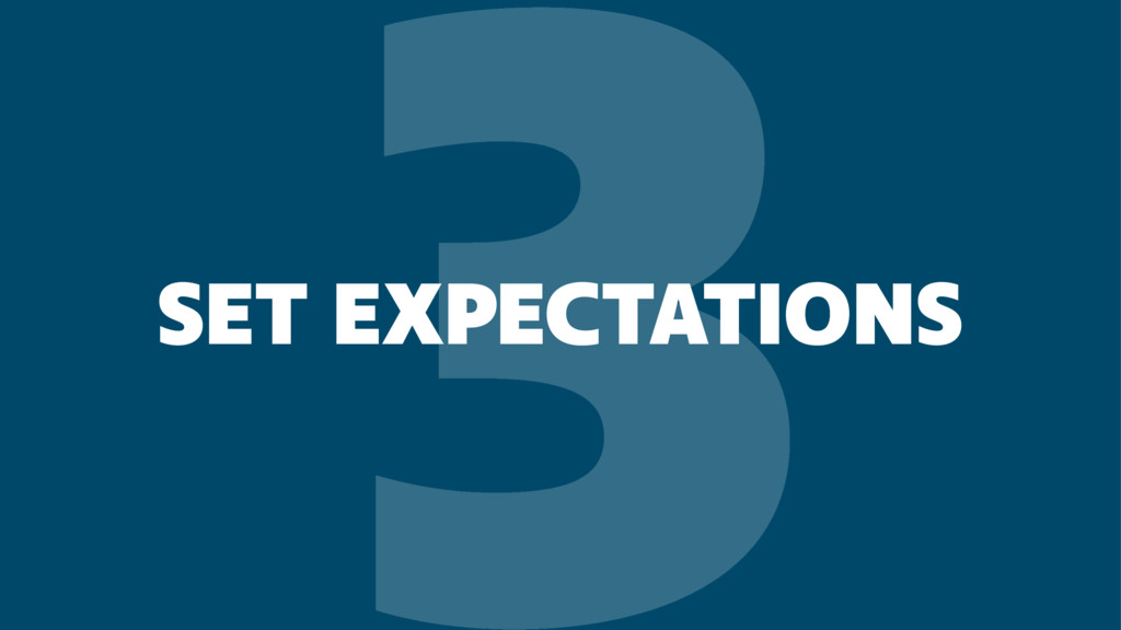3 SET EXPECTATIONS