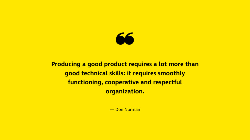 ❝ Producing a good product requires a lot more ...