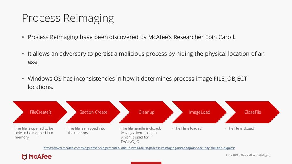 Process Reimaging ▪ Process Reimaging have been...