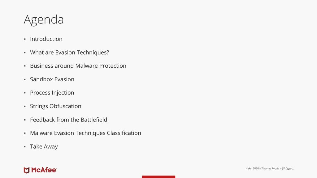 Agenda ▪ Introduction ▪ What are Evasion Techni...