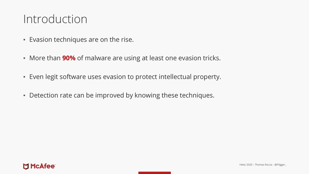 Introduction ▪ Evasion techniques are on the ri...