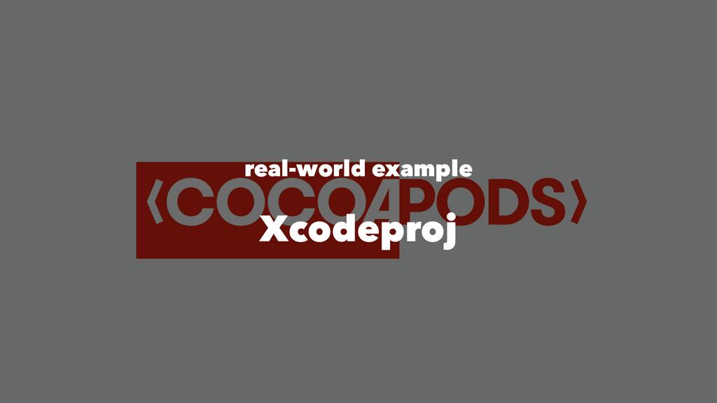 real-world example Xcodeproj