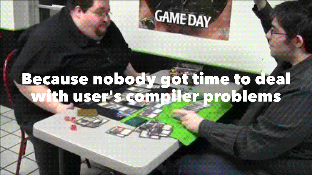 Because nobody got time to deal with user's com...