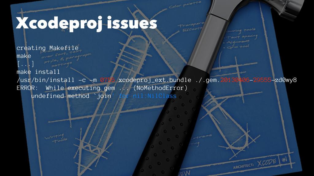 Xcodeproj issues creating Makefile make [...] m...