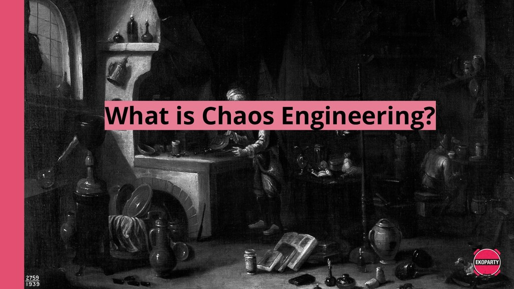 What is Chaos Engineering?