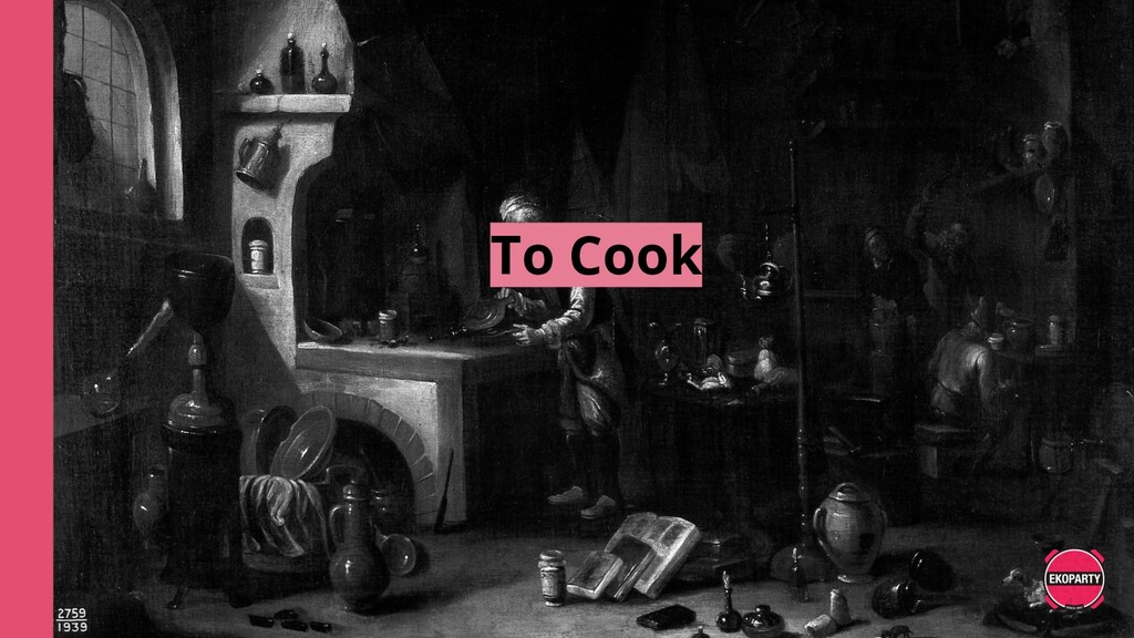 To Cook