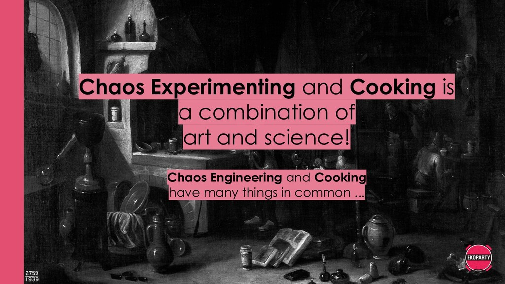Chaos Experimenting and Cooking is a combinatio...