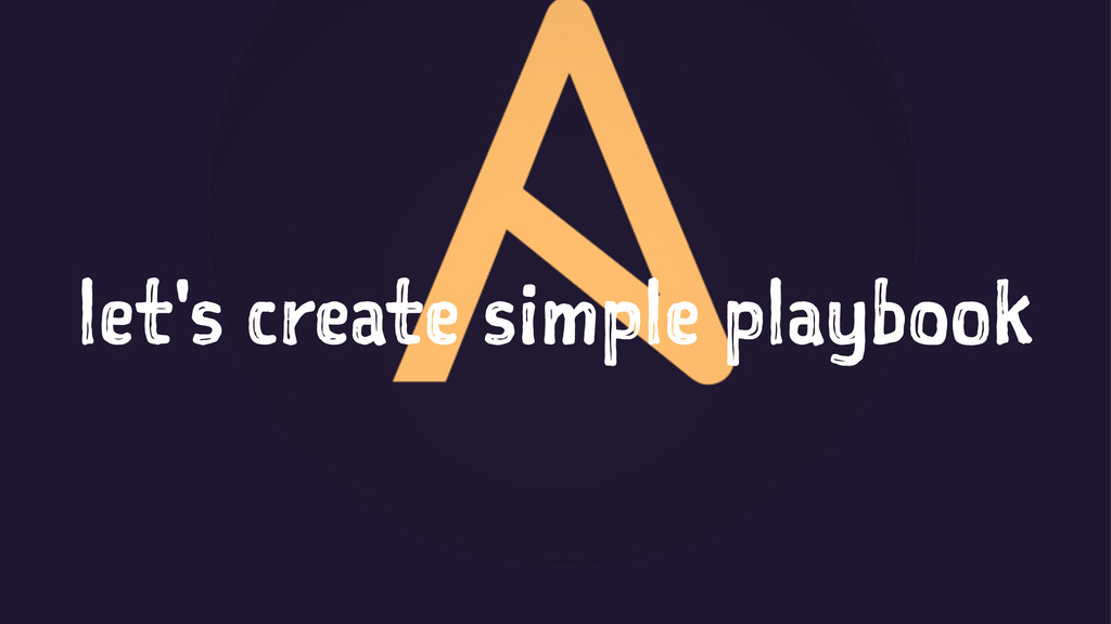 let's create simple playbook