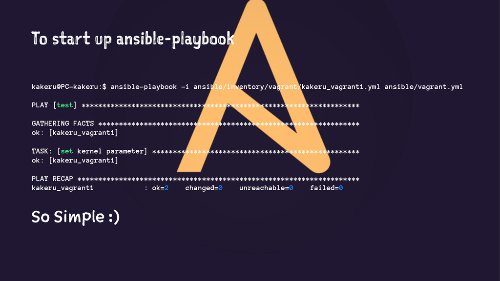 To start up ansible-playbook kakeru@PC-kakeru:$...