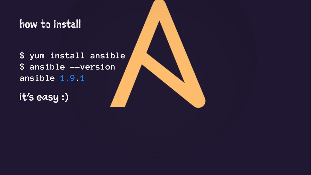 how to install $ yum install ansible $ ansible ...