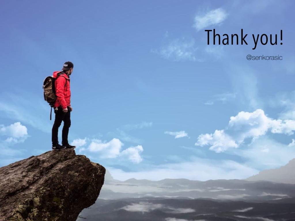 Thank you! @senkorasic