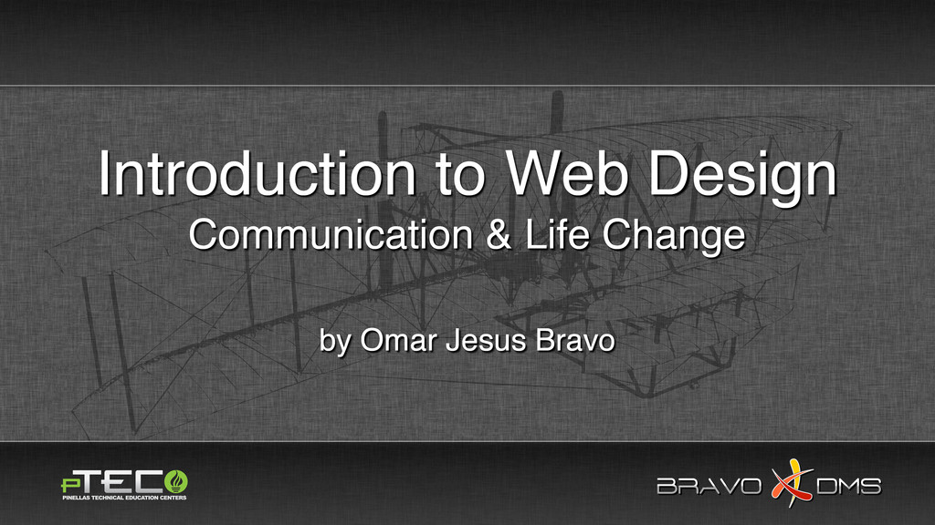 BRAVO DMS BRAVO DMS Introduction to Web Design ...
