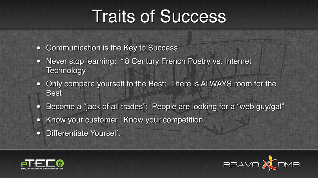 BRAVO DMS BRAVO DMS Traits of Success • Communi...