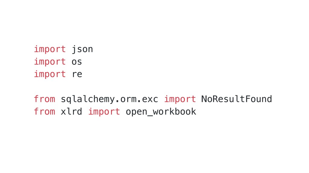 import json import os import re from sqlalchemy...