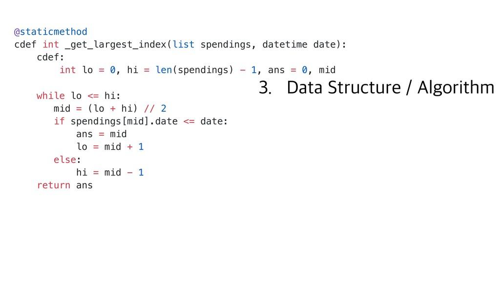 @staticmethod cdef int _get_largest_index(list ...